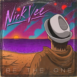 Nick Vee - Be The One
